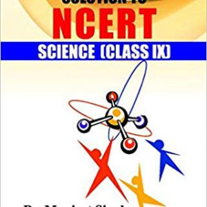 Solution to NCERT Science (Class IX)