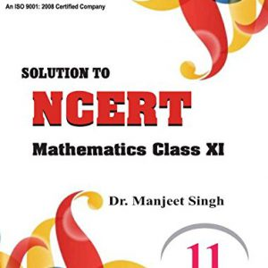 Solution to NCERT Mathematics Class XI